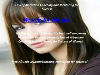 Law of Attraction Coaching and Mentoring for Success