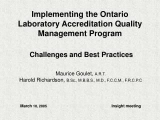 Implementing the Ontario Laboratory Accreditation Quality Management Program