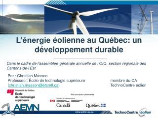 L'énergie éolienne  au Québec: un  développement  durable