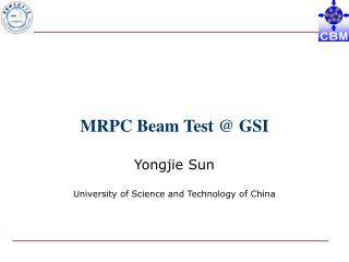 MRPC Beam Test @ GSI
