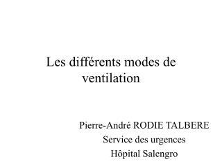 Les différents modes de ventilation