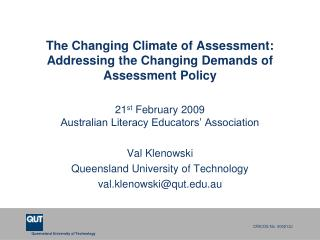 The Changing Climate of Assessment: Addressing the Changing Demands of Assessment Policy