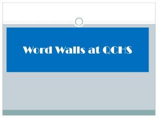 Word Walls at QCHS