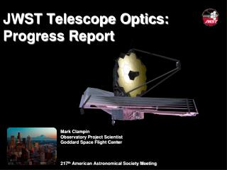 JWST Telescope Optics: Progress Report