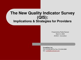 The New Quality Indicator Survey (QIS): Implications & Strategies for Providers