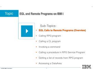 EGL and Remote Programs on IBM i