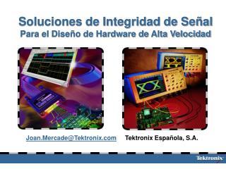 Soluciones de Integridad de Señal Para el Diseño de Hardware de Alta Velocidad