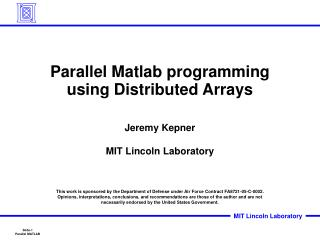 Parallel Matlab programming  using Distributed Arrays