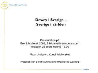 Dewey i Sverige –  Sverige i världen