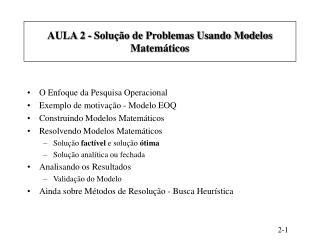 AULA 2 - Solução de Problemas Usando Modelos Matemáticos