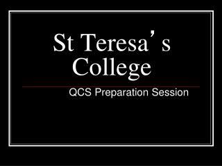 St Teresa ' s College