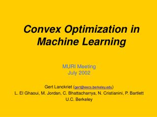 MURI Meeting July 2002  Gert Lanckriet ( gert@eecs.berkeley )