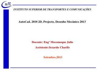 INSTITUTO SUPERIOR DE TRANSPORTES E COMUNICAÇÕES