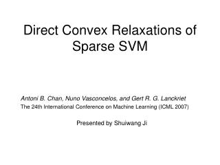 Direct Convex Relaxations of Sparse SVM