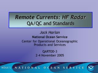 Remote Currents: HF Radar QA/QC and Standards