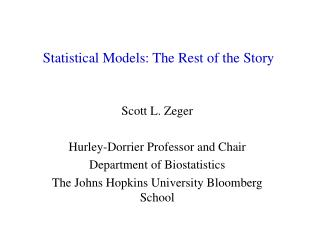 Statistical Models: The Rest of the Story