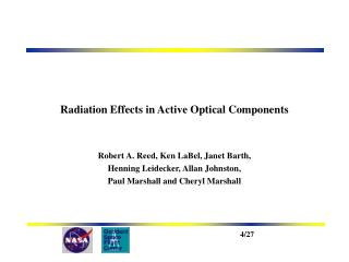 Radiation Effects in Active Optical Components