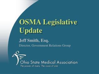 OSMA Legislative Update