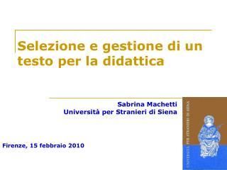 Firenze, 15 febbraio 2010