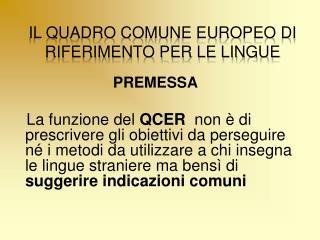 Il Quadro Comune Europeo di Riferimento per le lingue