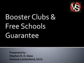 Booster Clubs &  Free Schools Guarantee