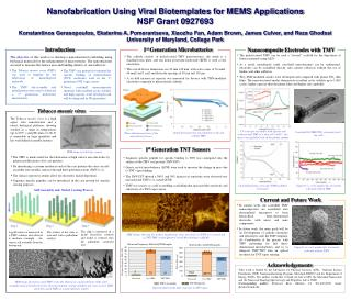 Nanofabrication Using Viral Biotemplates for MEMS Applications NSF Grant 0927693