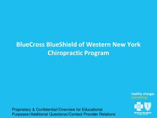 BlueCross BlueShield of Western New York Chiropractic Program