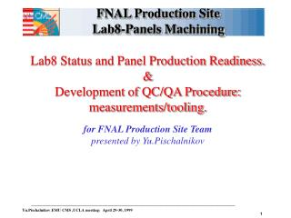 FNAL Production Site Lab8-Panels Machining