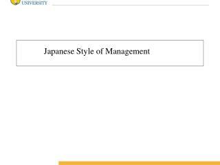Japanese Style of Management