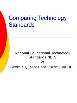 Comparing Technology Standards