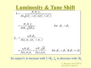 Luminosity & Tune Shift