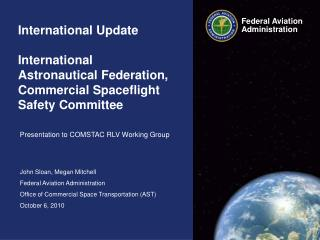 International Update  International  Astronautical Federation, Commercial Spaceflight Safety Committee