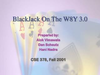 BlackJack On The W8Y 3.0