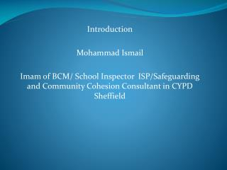Introduction Mohammad Ismail