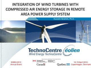 INTEGRATION OF WIND TURBINES WITH COMPRESSED AIR ENERGY STORAGE IN REMOTE AREA POWER SUPPLY SYSTEM