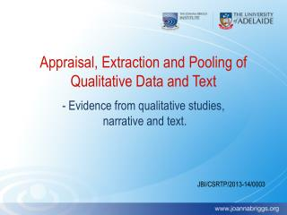 Appraisal, Extraction and Pooling of Qualitative Data and Text