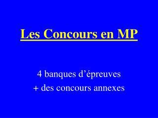 Les Concours en MP