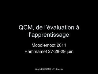 QCM, de l��valuation � l�apprentissage