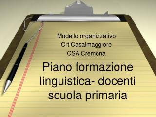 Piano formazione linguistica- docenti scuola primaria