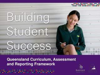 Queensland Curriculum, Assessment  and Reporting Framework