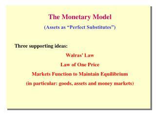 The Monetary ModelAssets as