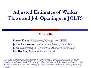 Adjusted Estimates of Worker Flows and Job Openings in JOLTS