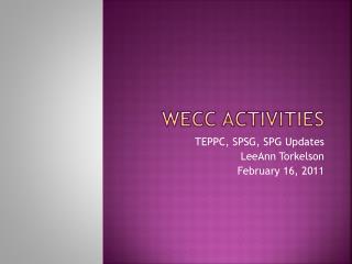 WECC ACTIVITIES