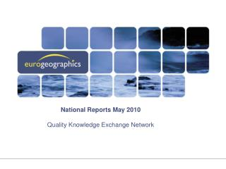 National Reports May 2010 Quality Knowledge Exchange Network