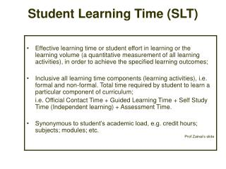 Student Learning Time SLT