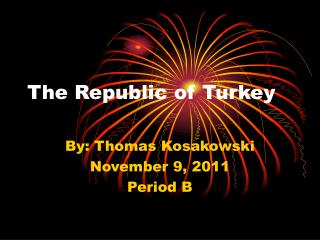 The Republic of Turkey