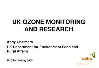 UK OZONE MONITORING AND RESEARCH