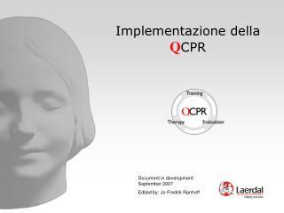 Implementazione della  Q CPR