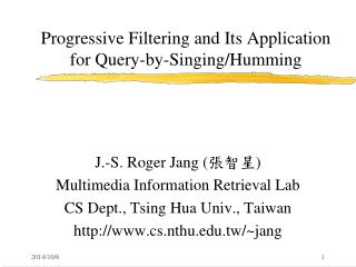 Progressive Filtering and Its Application for Query-by-Singing/Humming