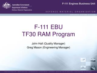 F-111 EBU TF30 RAM Program